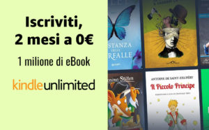 Amazon regala 2 mesi di Kindle Unlimited per letture illimitate gratis
